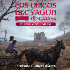 El rancho del misterio (Spanish Edition) Audiobook, by Gertrude Chandler Warner