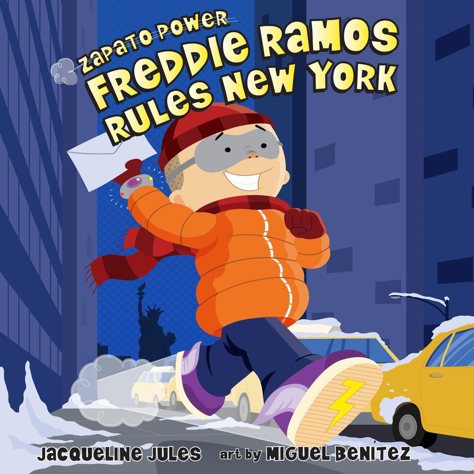 Freddie Ramos Rules New York Audiobook, by Jacqueline Jules
