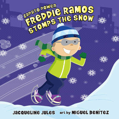 Freddie Ramos Stomps the Snow Audiobook, by Jacqueline Jules