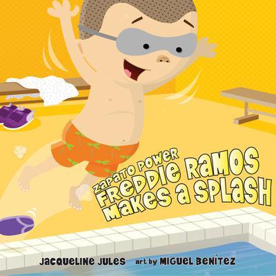 Freddie Ramos Makes a Splash Audiobook, by Jacqueline Jules