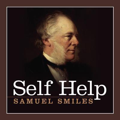 Self Help Audiobook, by Samuel Smiles
