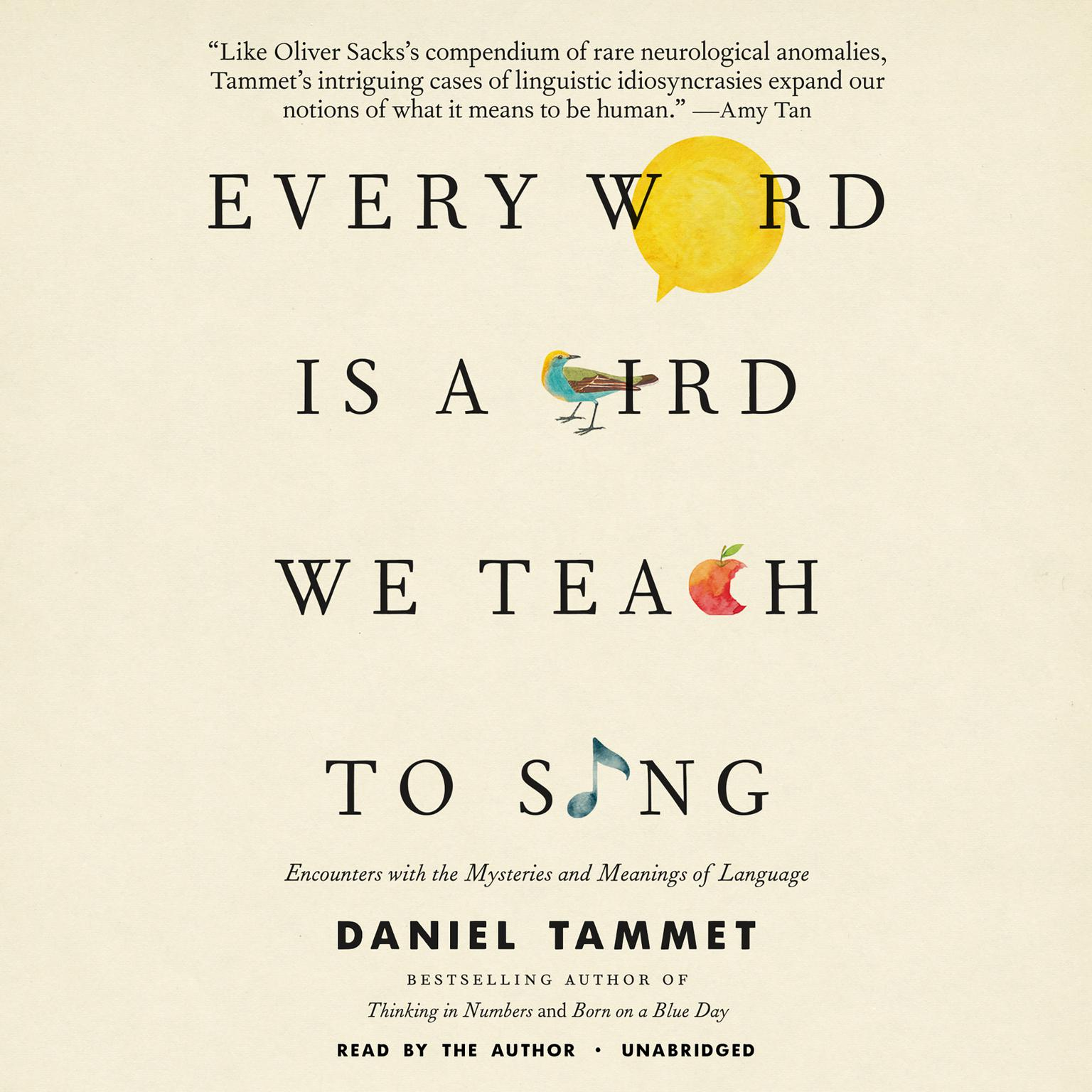 Printable Every Word Is a Bird We Teach to Sing: Encounters with the Mysteries and Meanings of Language Audiobook Cover Art