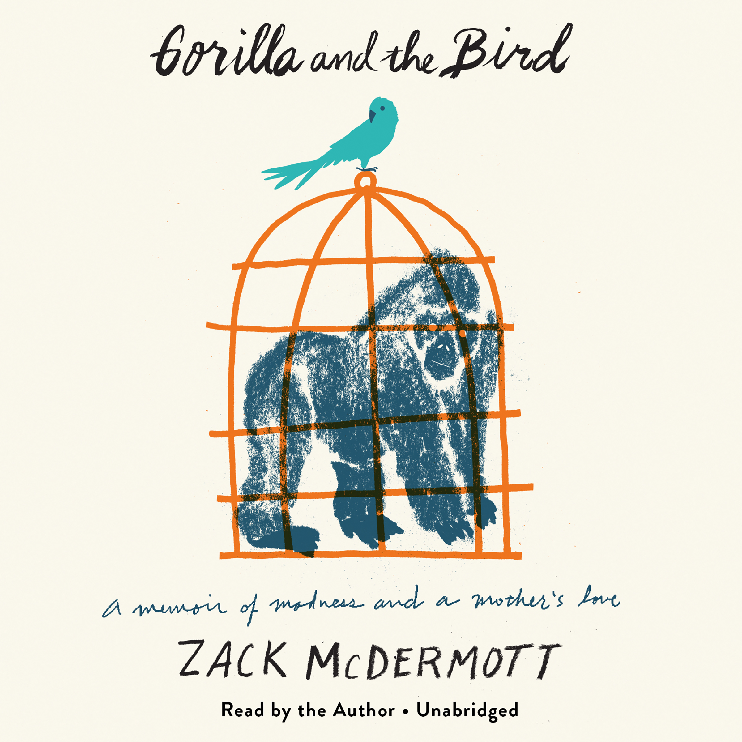 Printable Gorilla and the Bird: A Memoir of Madness and a Mother's Love Audiobook Cover Art