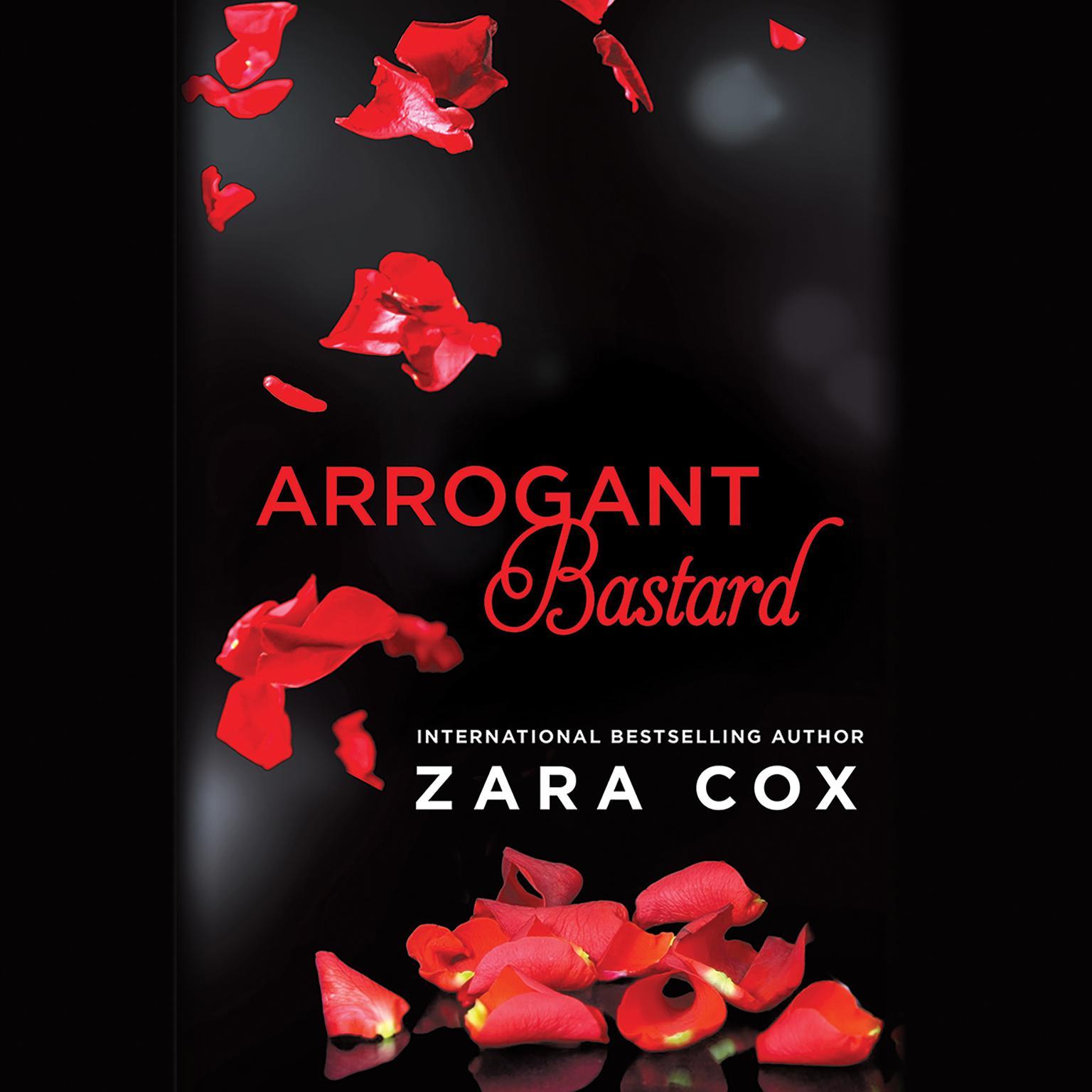 Arrogant Bastard Audiobook, by Zara Cox