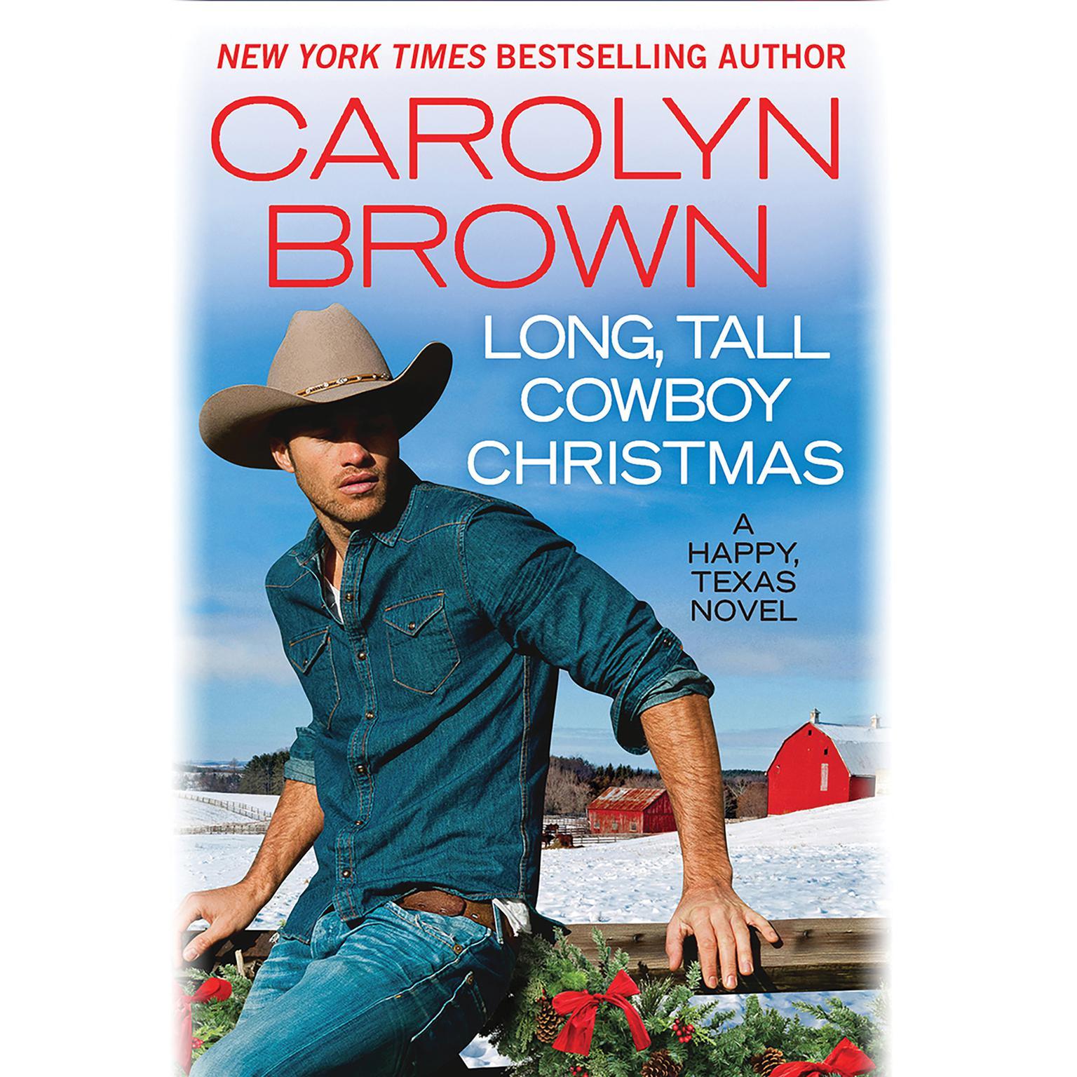 Long, Tall Cowboy Christmas Audiobook, by Carolyn Brown