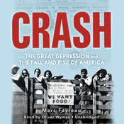 Crash: The Great Depression and the Fall and Rise of America Audiobook, by Marc Favreau