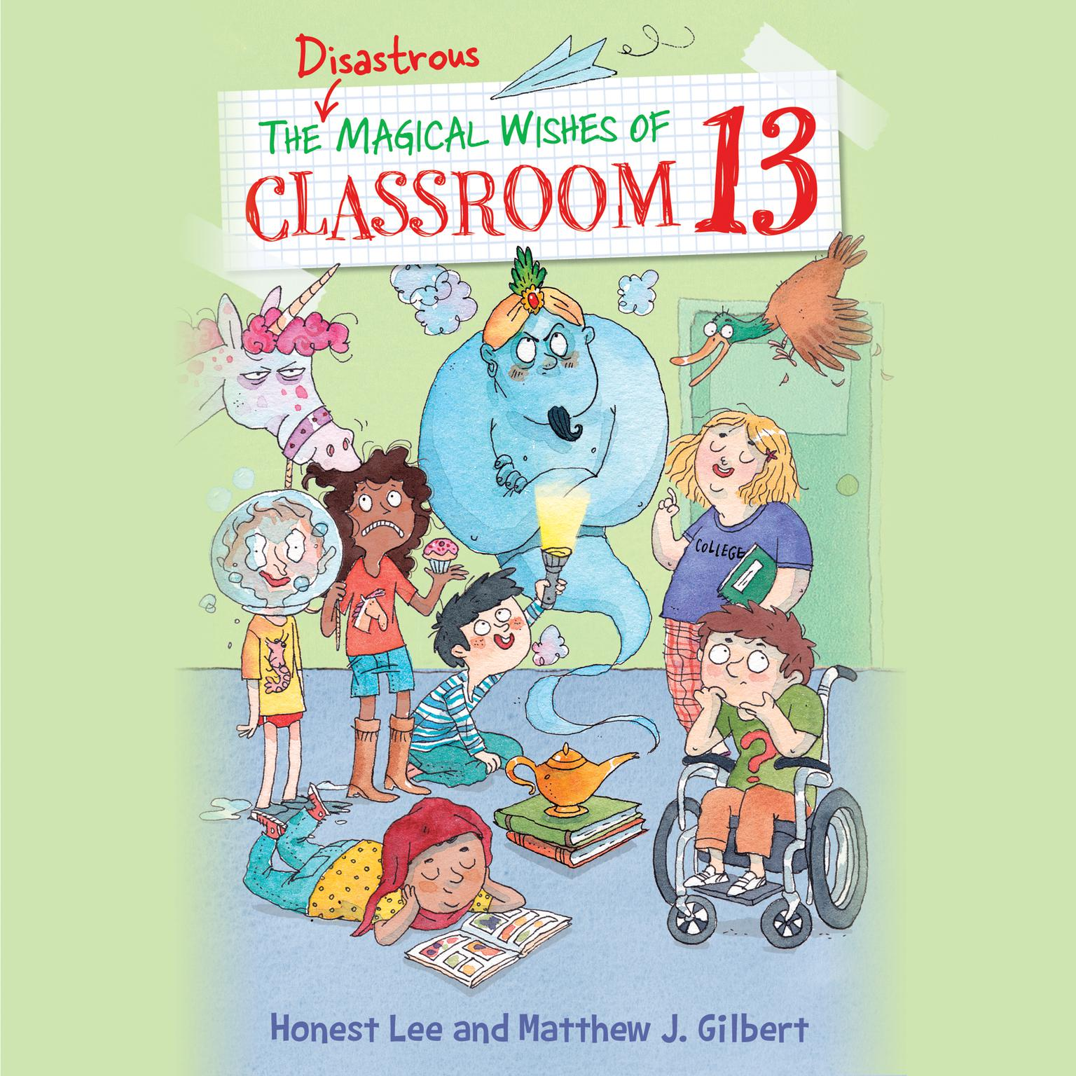 Printable The Disastrous Magical Wishes of Classroom 13 Audiobook Cover Art