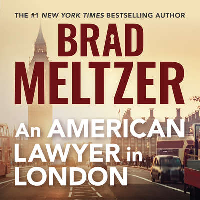 An American Lawyer in London Audiobook, by Brad Meltzer
