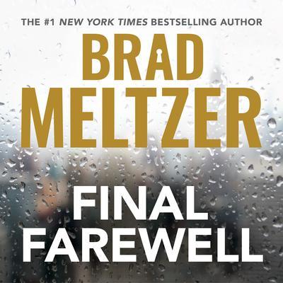 Final Farewell Audiobook, by Brad Meltzer