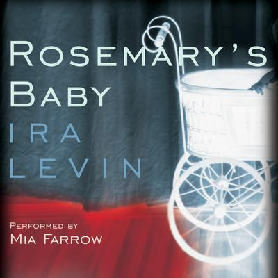 Rosemarys Baby Audiobook, by Ira Levin