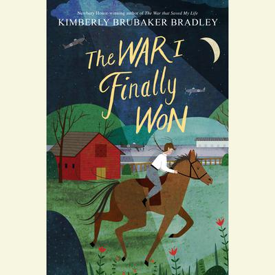 The War I Finally Won Audiobook, by Kimberly Brubaker Bradley