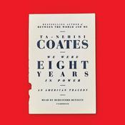 My President Was Black: An American Tragedy Audiobook, by Ta-Nehisi Coates