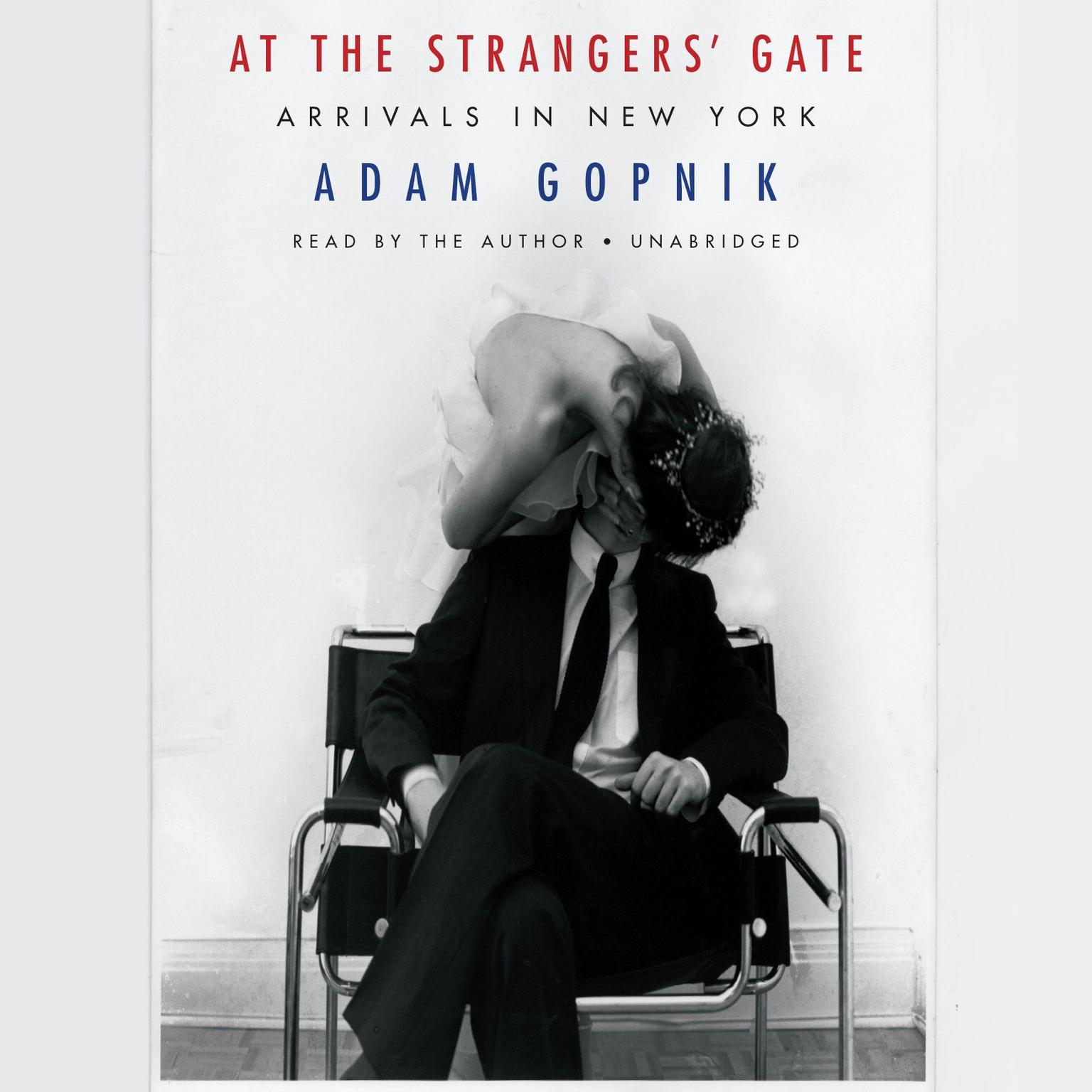 Printable At the Strangers' Gate: Arrivals in New York Audiobook Cover Art