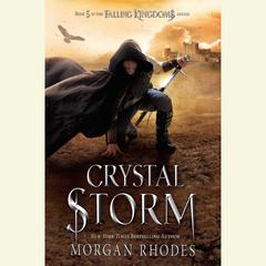 Crystal Storm: A Falling Kingdoms Novel Audiobook, by Morgan Rhodes