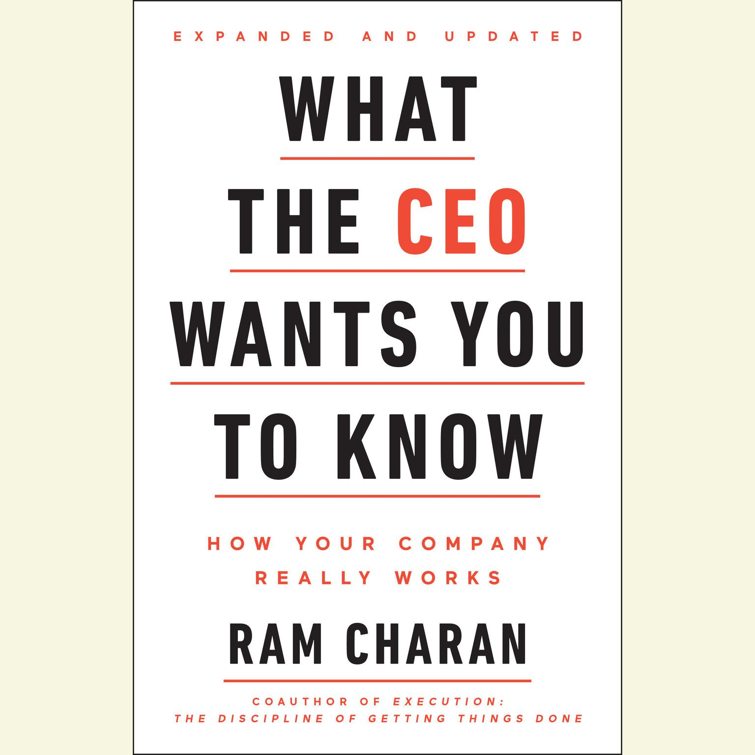 Printable What the CEO Wants You To Know, Expanded and Updated: How Your Company Really Works Audiobook Cover Art