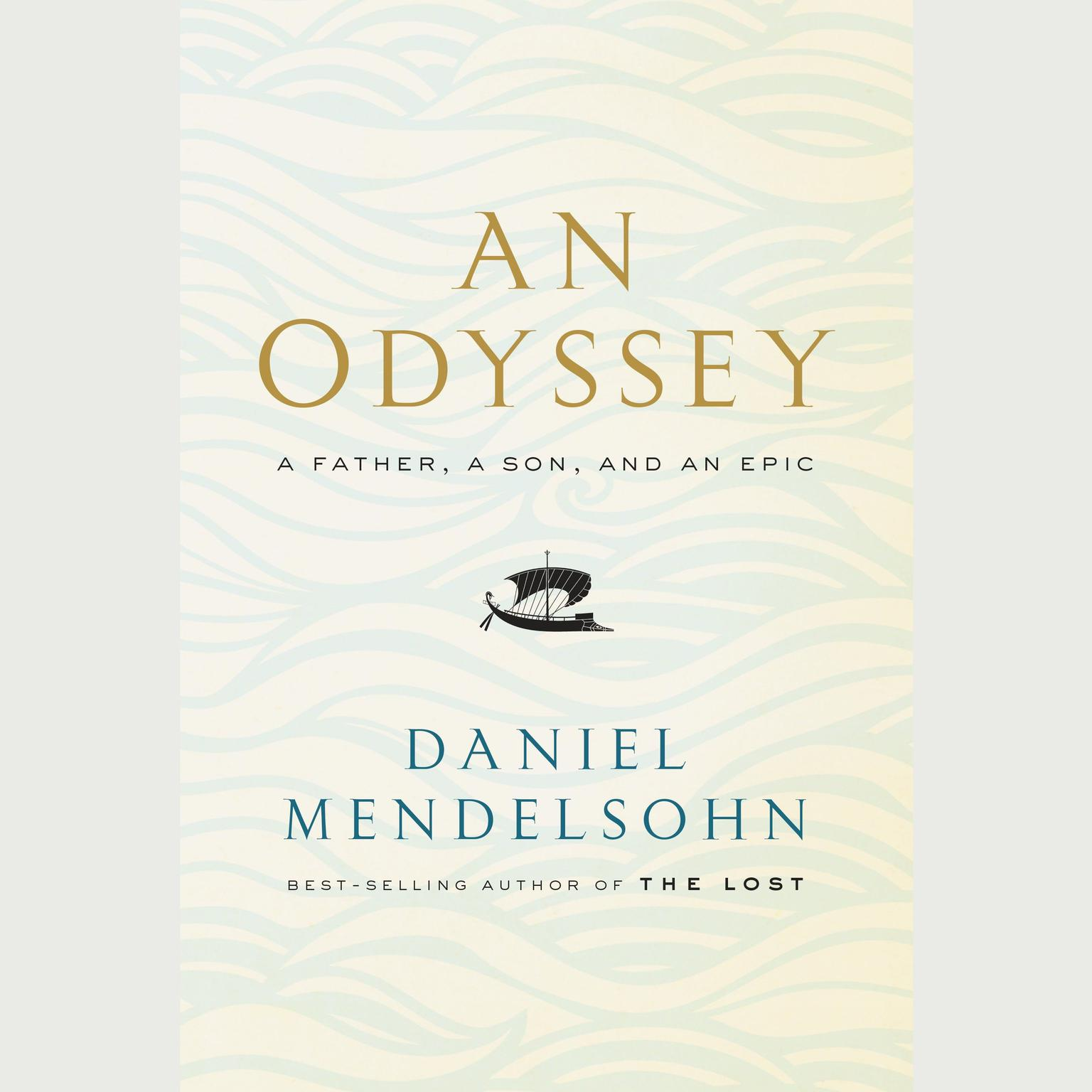 Printable An Odyssey: A Father, a Son, and an Epic Audiobook Cover Art