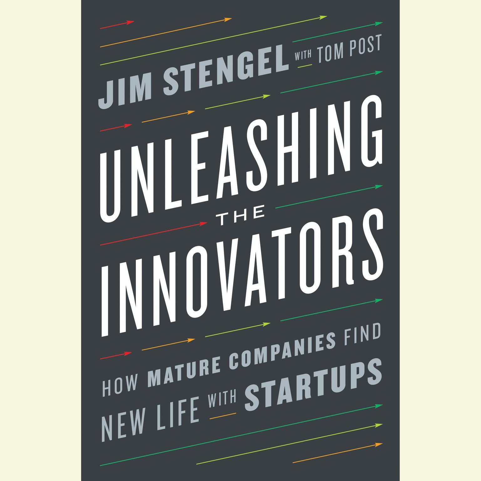 Printable Unleashing the Innovators: How Mature Companies Find New Life with Startups Audiobook Cover Art