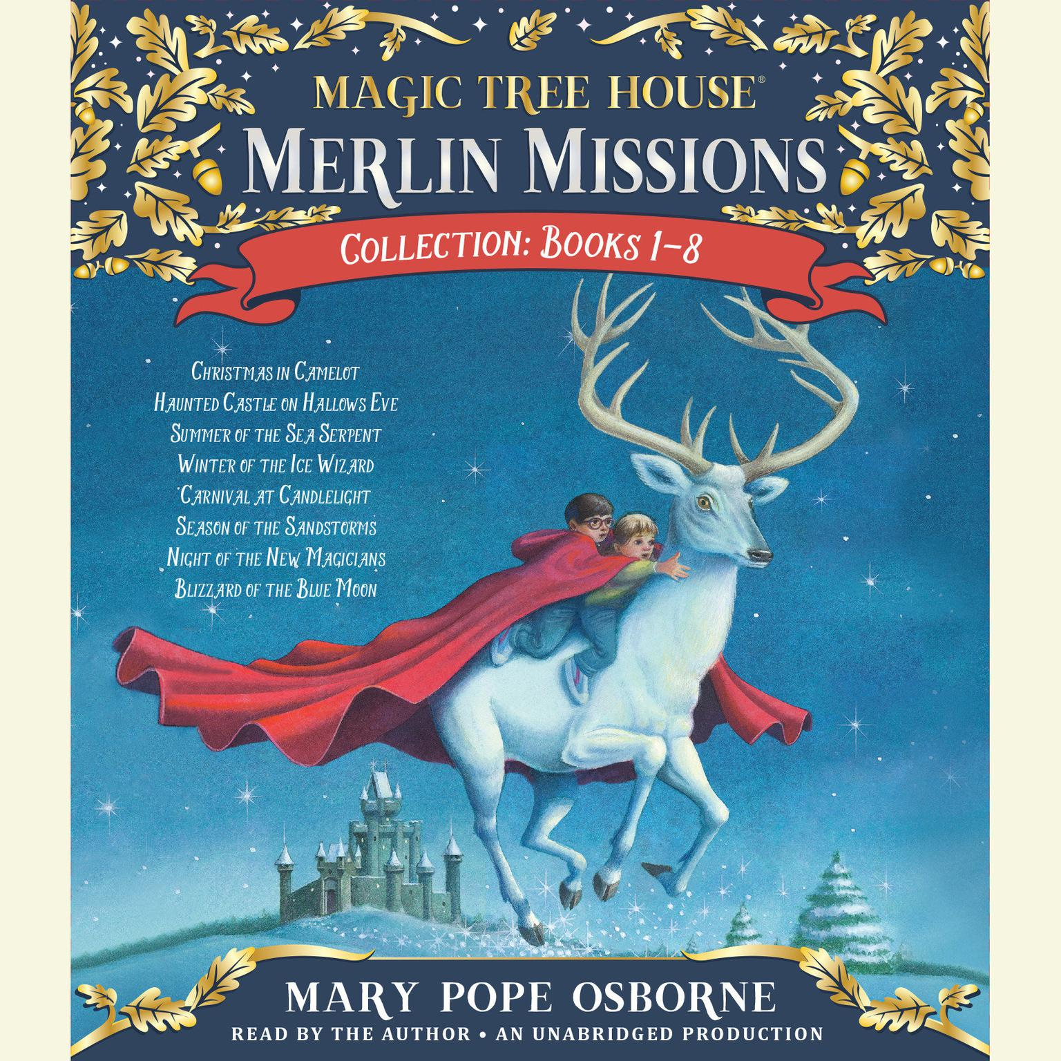 Printable Merlin Missions Collection: Books 1-8: Christmas in Camelot; Haunted Castle on Hallows Eve; Summer of the Sea Serpent; Winter of the Ice Wizard; Carnival at Candlelight; and more Audiobook Cover Art