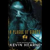 A Plague of Giants Audiobook, by Kevin Hearne