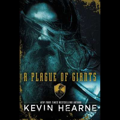 A Plague of Giants: A Novel Audiobook, by Kevin Hearne