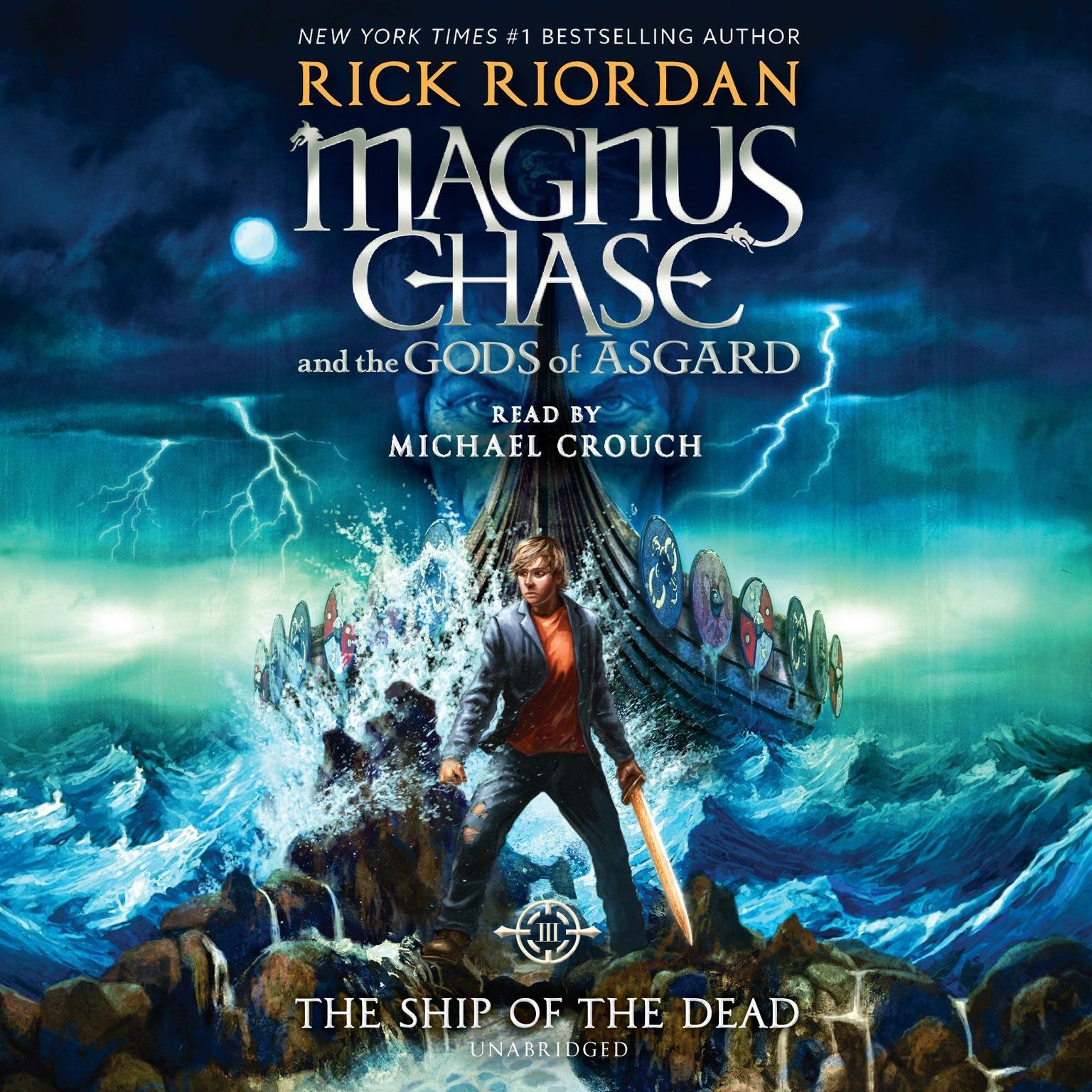 Printable Magnus Chase and the Gods of Asgard, Book 3: The Ship of the Dead Audiobook Cover Art