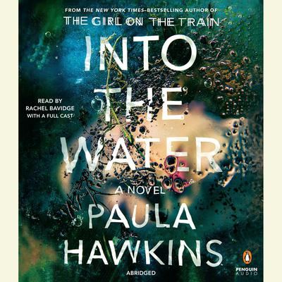 Into the Water (Abridged): A Novel Audiobook, by Paula Hawkins