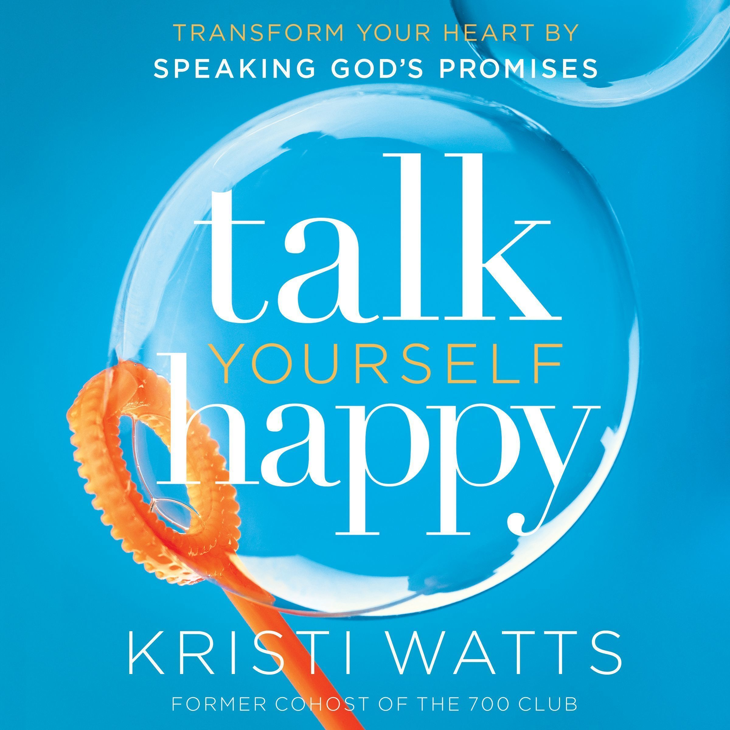 Printable Talk Yourself Happy: Transform Your Heart by Speaking God's Promises Audiobook Cover Art