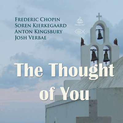 The Thought of You Audiobook, by Soren Kierkegaard