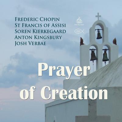 Prayer of Creation Audiobook, by Anton Kingsbury