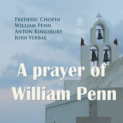 A Prayer of William Penn Audiobook, by Frederic Chopin