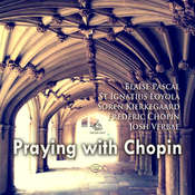 Praying with Chopin Audiobook, by Blaise Pascal, Frederic Chopin, Soren Kierkegaard