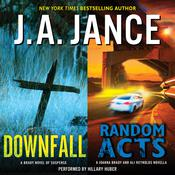 Downfall + Random Acts: A Brad Novel of Suspense Audiobook, by J. A. Jance