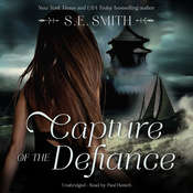 Capture of the Defiance Audiobook, by S. E. Smith, S.E. Smith
