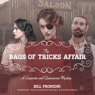 The Bags of Tricks Affair: A Carpenter and Quincannon Mystery Audiobook, by Bill Pronzini