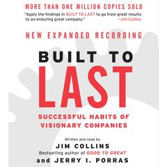 Built to Last: Successful Habits of Visionary Companies Audiobook, by Jim Collins