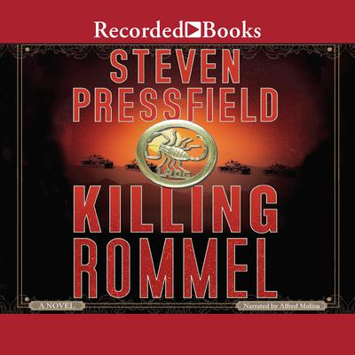 Killing Rommel Audiobook, by Steven Pressfield