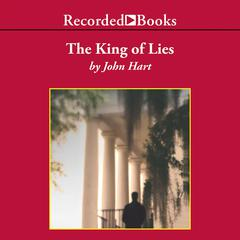The King of Lies Audiobook, by John Hart