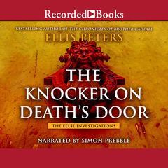The Knocker on Deaths Door Audiobook, by Ellis Peters