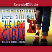 The Last Girls, by Lee Smith