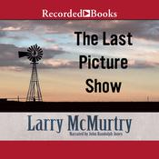 The Last Picture Show, by Larry McMurtry