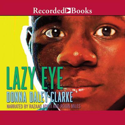 Lazy Eye Audiobook, by Donna Daley-Clarke