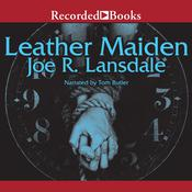 Leather Maiden Audiobook, by Joe R. Lansdale