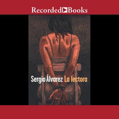 La lectora Audiobook, by Sergio Álvarez