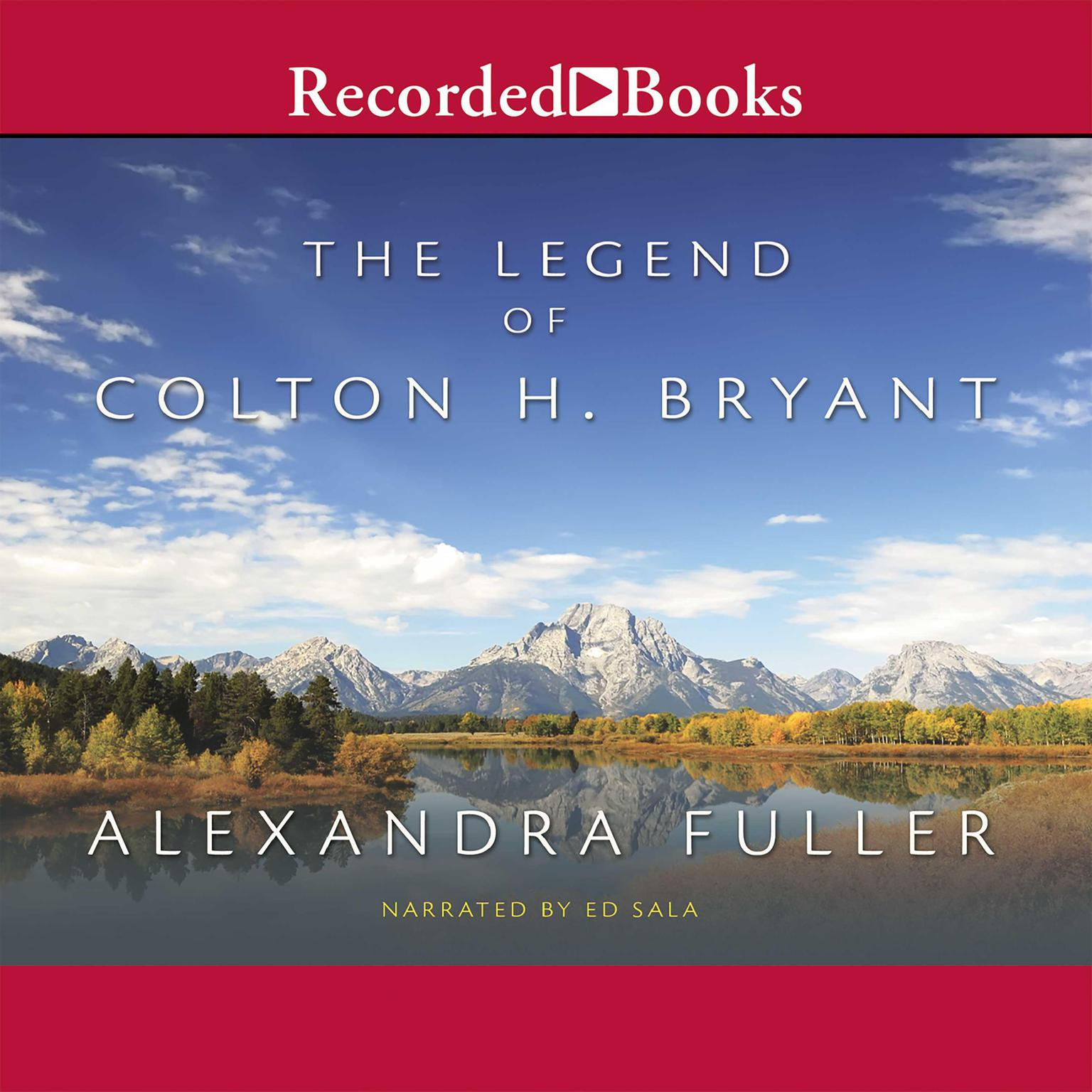 Printable The Legend of Colton H. Bryant Audiobook Cover Art