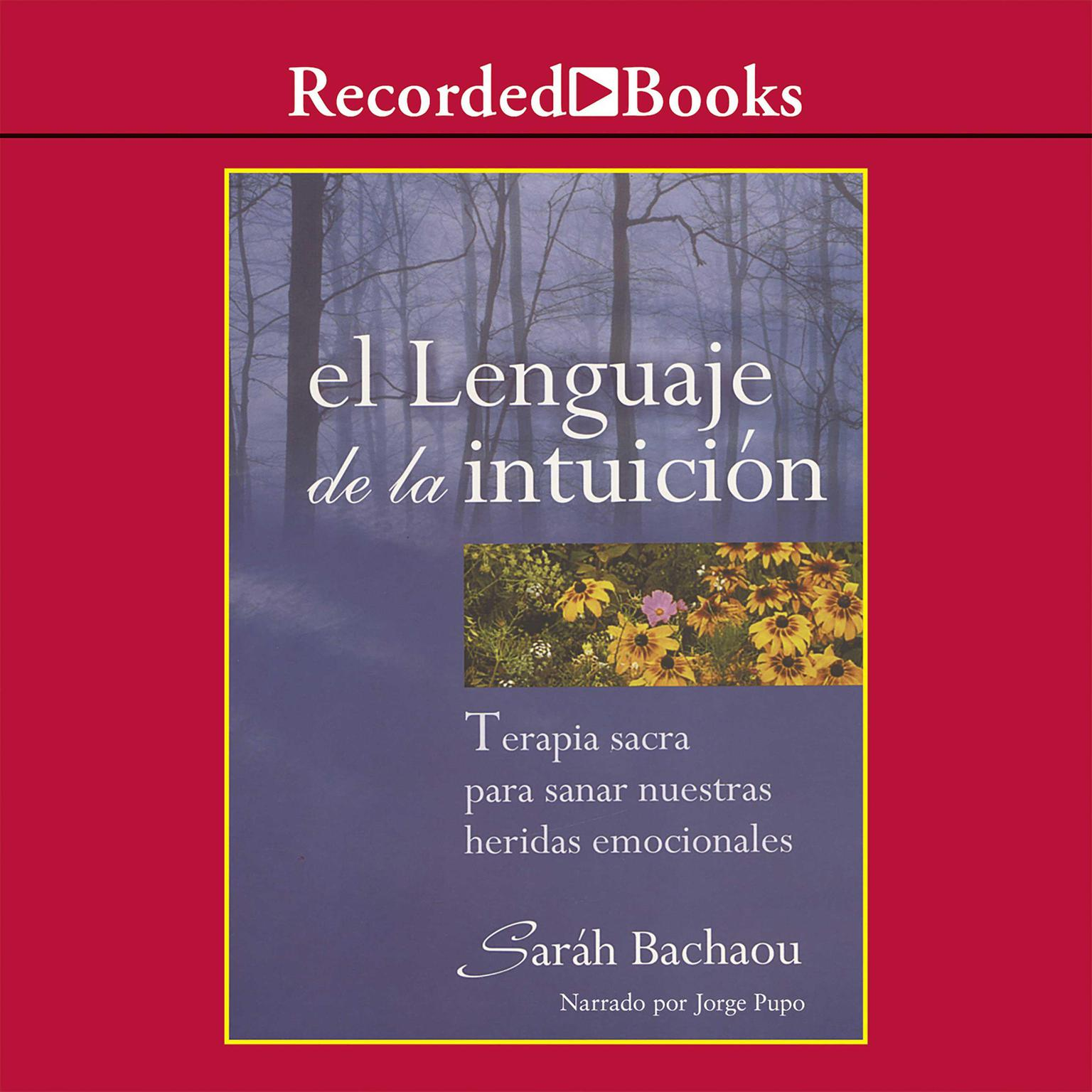 Printable El lenguaje de la intuición Audiobook Cover Art