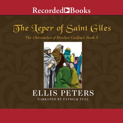 The Leper of Saint Giles Audiobook, by Ellis Peters