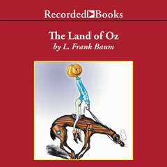 The Land of Oz Audiobook, by L. Frank Baum