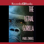 The Lethal Gorilla, by Paul Zindel