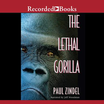 The Lethal Gorilla Audiobook, by Paul Zindel