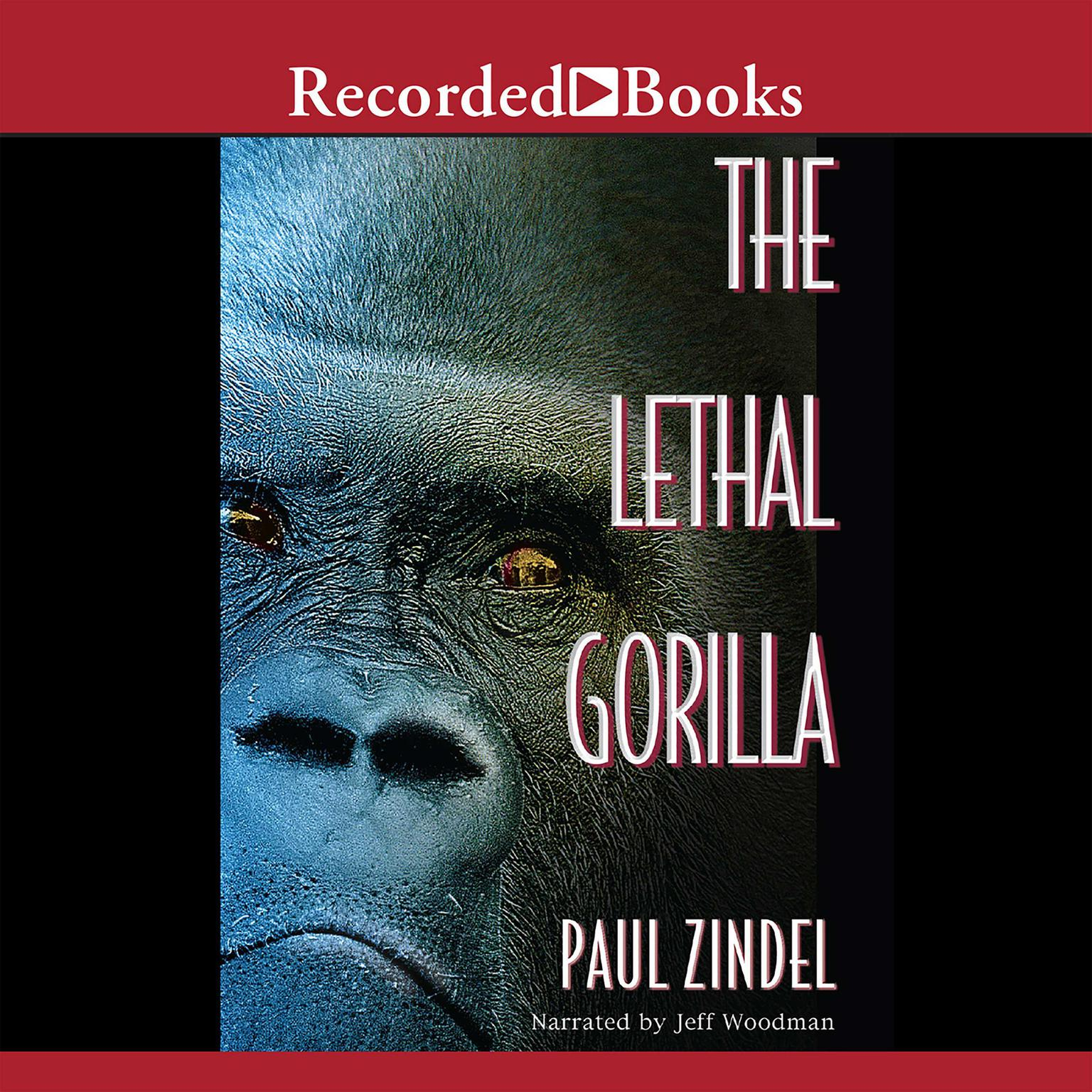 Printable The Lethal Gorilla Audiobook Cover Art
